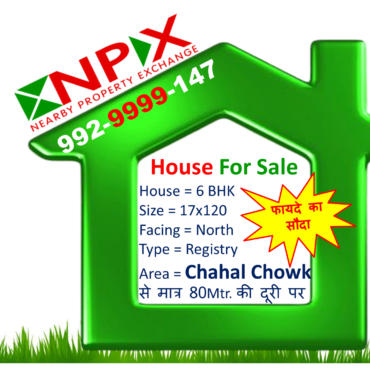 6 BHK 17.5×120 For Sale @ Chahal Chowk